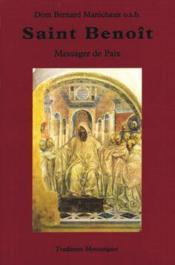 Saint Benoit Messager De Paix - Sa Vie Et Sa Doctrine Spirituelle - Couverture - Format classique