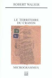 Le territoire du crayon ; microgrammes - Intérieur - Format classique