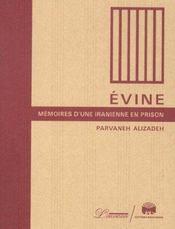 Evine ; Memoires D'Une Iranienne En Prison - Intérieur - Format classique