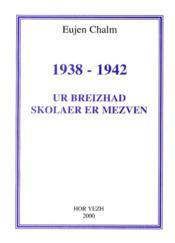 Ur breizhad skolaer er mezven (1938-1942) - Couverture - Format classique