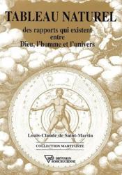 Tableau naturel des rapports qui existent entre Dieu, l'homme et l'univers - Couverture - Format classique