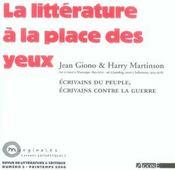 La litterature a la pace des yeux ; jean giono & harry martinson ; ecrivains du peuple, ecrivains contre la guerre - Intérieur - Format classique