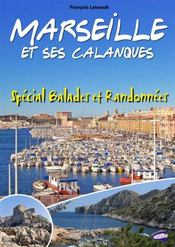 Marseille et ses calanques ; spécial balades et randonnées - Intérieur - Format classique