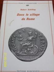 Dans le sillage de Rome : religion, poésie, humanisme. - Couverture - Format classique