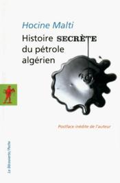 Histoire secrète du pétrole algérien - Couverture - Format classique