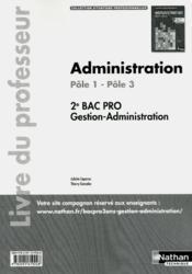 Administration 2e bac pro gestion-administ ptle 1 ptle 3 (situations profess) professeur 2012 - Couverture - Format classique