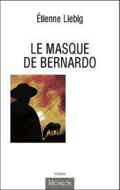 Le masque de Bernardo - Couverture - Format classique
