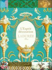 L'esprit décoration Ladurée - Couverture - Format classique