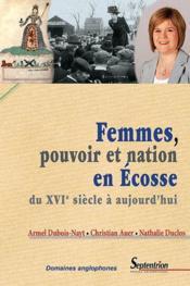 Femmes, pouvoir et nation en ecosse - Couverture - Format classique