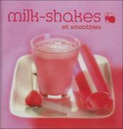 Milk-shakes et smoothies - Couverture - Format classique