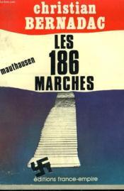 Les 186 Marches. Mauthausen. - Couverture - Format classique