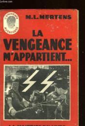 La Vengeance M'Appartient... - Couverture - Format classique
