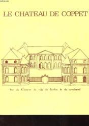 Le Chateau De Coppet - Vue Du Cahteau Du Cote Du Jardin Et Du Couchand - Couverture - Format classique