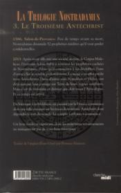 La trilogie Nostradamus t.3 ; le troisième antéchrist - 4ème de couverture - Format classique