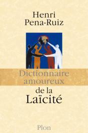 Dictionnaire amoureux de la laïcité - Couverture - Format classique
