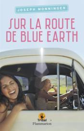 Sur la route de blue earth - Couverture - Format classique