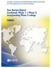 Vente livre :  Turkey ; peer review report combined : phase 1 + phase 2, incorporating phase 2 ratings  - Ocde
