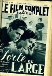 Le Film Complet Du Samedi N° 1921 - 16e Annee - La Parole Du Large - Couverture - Format classique