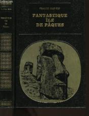 Fantastique Ile De Paques - Couverture - Format classique
