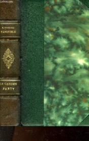 Le Garden Party Et Autres Nouvelles - Couverture - Format classique
