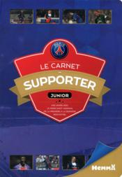 Vente livre :  Paris Saint-Germain ; le carnet du supporter  - Collectif