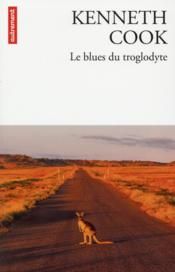 Vente  Le blues du troglodyte  - Kenneth Cook