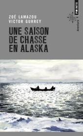 Une saison de chasse en Alaska - Couverture - Format classique