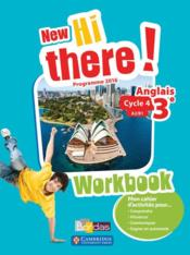 Vente livre :  New hi there! ; anglais ; 3e ; workbook de l'élève ; programme 2016  - Collectif - Catherine Winter - Daniel Leclercq