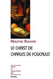 Le Christ De Charles De Foucauld - Jjc N 89 - Intérieur - Format classique