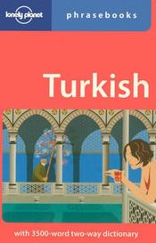 Vente livre :  Turkish (4e édition) ; with 3500 word two way dictionary  - Collectif