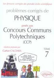 Problemes Corriges De Physique Concours Communs Polytechniques (Ccp) Tome 7 2004-2005 - Intérieur - Format classique