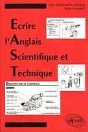 Ecrire L'Anglais Scientifique Et Technique (E A S T ) - Intérieur - Format classique