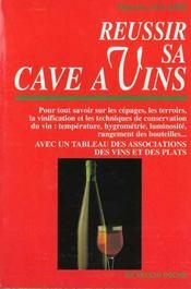 Reussir Sa Cave A Vins - Intérieur - Format classique