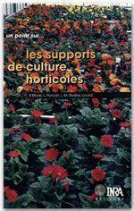 Les supports de culture horicoles - Couverture - Format classique