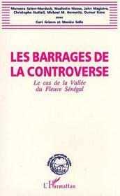 Les barrages de la controverse ; le cas de la vallée du fleuve sénégal - Intérieur - Format classique