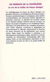 Les barrages de la controverse ; le cas de la vallée du fleuve sénégal - 4ème de couverture - Format classique