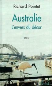 Australie ; L'Envers Du Decor - Couverture - Format classique