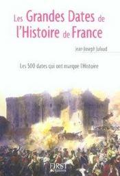 Le Petit Livre ; Les Grandes Dates De L'Histoire De France - Intérieur - Format classique