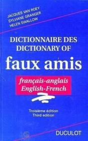 Dictionnaire des/dictionary of faux amis ; français-anglais ; english-french - Couverture - Format classique
