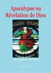 Apocalypse ou révélation de Dieu - Couverture - Format classique