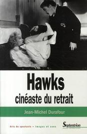 Hawks, cinéaste du retrait - Intérieur - Format classique