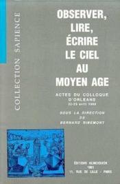 Observer,Lire,Ecrire Le Ciel Au Moyen-Age - Couverture - Format classique