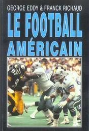 Le Football Americain - Intérieur - Format classique