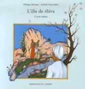 L'élu de shiva ; conte indien - Couverture - Format classique