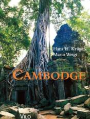 Vente livre :  Cambodge (édition 2010)  - Hans H. Kruger - Mario Weight