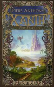 Xanth ; integrale t.1 ; t.1 a t.3 – Anthony Piers
