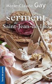 Le serment de Saint-Jean-de-Luz - Couverture - Format classique