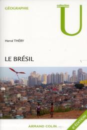 Le Brésil (6e édition) - Couverture - Format classique