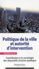 Politique de la ville et autorité d'intervention - Couverture - Format classique