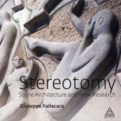 Vente  Stereotomy ; stone architecture and new research  - Giuseppe Fallacara